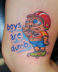 boys are dumb tattoo by joshing88 on deviantart