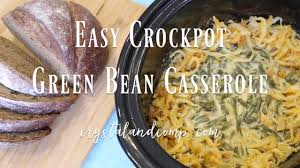 crockpot green bean casserole youtube
