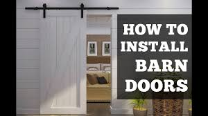 Install Sliding Barn Door by How To Install Barn Doors A Simple Step By Step Tutorial Youtube