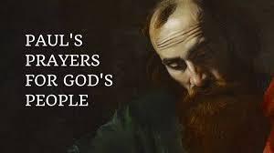 10 powerful prayers the apostle paul prayed god s