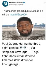 Paul George Memes - bl business insider this machine can produce 300 bricks a minute