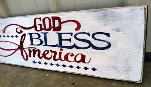 god bless america sign independence day sign independence day