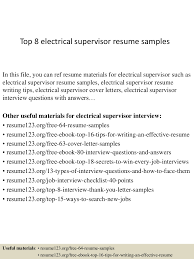 Supervisor Resume Sample Free by Top8electricalsupervisorresumesamples 150409001510 Conversion Gate01 Thumbnail 4 Jpg Cb U003d1428556561