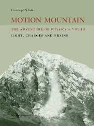 motion mountain vol 3 light charges and brains the