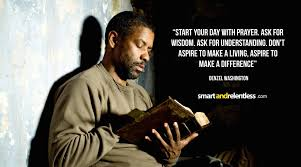 quote with knowledge comes power 30 inspirational denzel washington quotes the power of faith and