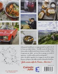 la cuisine de julie les carnets de julie 9782841235889 amazon com books