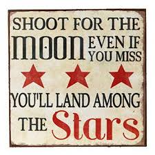 magnet shoot for the moon even if you miss you ll land among the