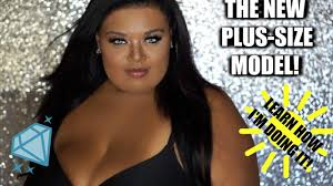 how to become a plus size model my story a big girls big break