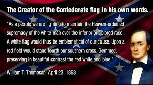 why i wave the confederate flag written by a black man confederate flag designer said it is a symbol of white supremacy