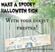 Printable Halloween Signs by Make A Spooky Wood Halloween Sign With Your Inkjet Printer