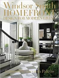 Windsor Smith Homefront Design for Modern Living Windsor Smith Gwyneth Paltrow Amazon Books
