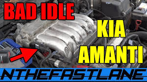 kia amanti bad idle u0026 misfire