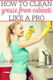 How To Clean Greasy Kitchen Cabinets 109 Best Spring Cleaning Tips Images On Pinterest Cleaning Hacks