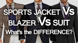 sports jacket blazer suit what u0027s the difference
