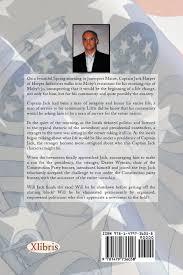 captain jack for president john jones 9781479736058 amazon com
