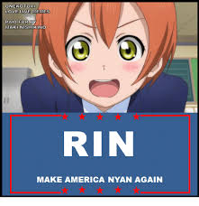 Nyan Meme - onekotori love live memes paid for by makinishikino rin make