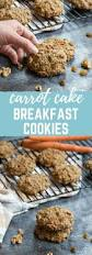 carrot cake breakfast cookies a healthy breakfast treat