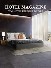 hotel magazine top hotels interior design by home u0026 living