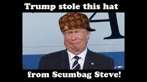 Scumbag Steve Hat Meme - trump ushering in the doucheocracy