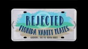 Vanity Playes Photos Actual Rejected Florida Vanity License Plates Warning Pg
