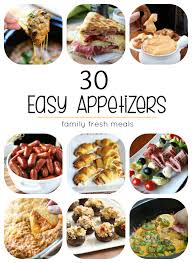 Easy Appetizers | 30 easy appetizers family fresh meals
