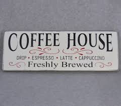 coffee house wood hand painted sign for kitchen home decor or