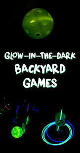 have some fun at night with glow in the dark backyard games a