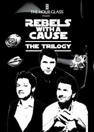 invitation rebels with a cause the trilogy 24 april 7pm in