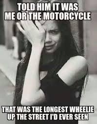 Biker Meme - biker quotes 100 of the best bikers memes and motorcycle humor