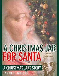 a jar for santa a jars story kindle