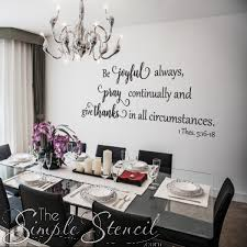 Dining Room Wall Decals Bible Verse Wall Decal Be Joyful Pray Give Thanks Dining