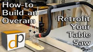 table saw vacuum dust collector how to build an overarm dust collector for your table saw youtube