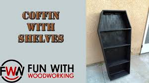 how to build a coffin shaped shelf unit youtube