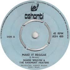 45cat shark wilson and the basement heaters make it reggae