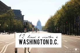 Maison A Visiter 12 Lieux à Visiter à Washington D C My Travel Background Blog