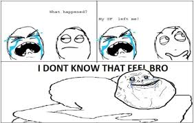 Meme I Know That Feel - i dont know that feel bro