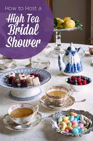 how to host a high tea bridal shower