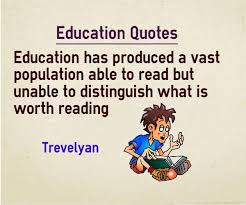 education quotes what is worth reading critical thinking
