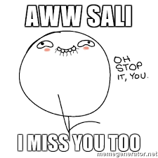 Oh Stop It Meme - aww sali i miss you too oh stop it you guy meme generator