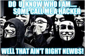 Anonymous Meme - anonymous hackers meme generator imgflip