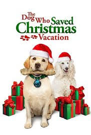 the dog who saved christmas vacation tv movie 2010 imdb