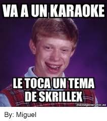 Miguel Meme - va aun karaoke letocaun tema deskrillex memegeneratores by miguel