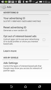 ad tracking android pro tip how to opt out of interest based ads on your android