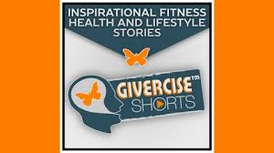 givercise shorts inspired storytelling christian inspirational