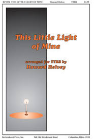 instrumental this little light of mine this little light of mine satb arr howar j w pepper sheet music