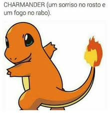 Charmander Meme - charmander um sorriso no rosto e um fogo no rabo meme on me me