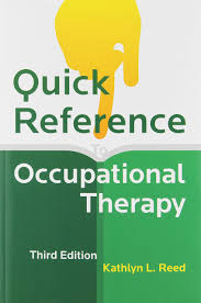quick reference to occupational therapy with cdrom kathlyn l