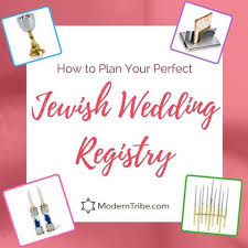 judaica wedding registry how to build your wedding registry moderntribe