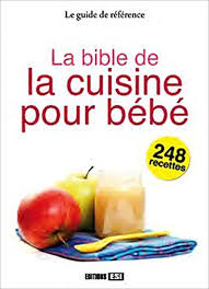 la cuisine de bebe amazon in buy bible de la cuisine pour bebe la book at low