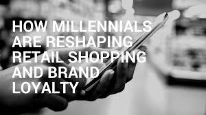 some factors why on line shopping clothing is enhanced than shopping into stores 3tl how millennials are reshaping retail shopping and brand loyalty
